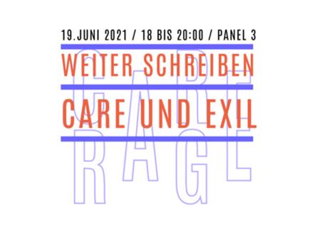 Weiter Schreiben – Care und Exil